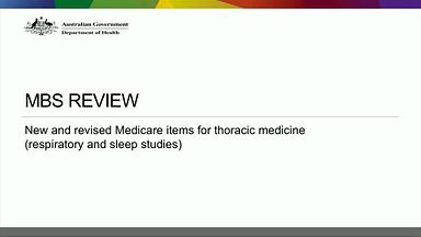 New and revised Medicare items for thoracic medicine